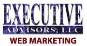 "Executive Advisors Web Marketing -- http://www.executiveadvisorswebmarketing.com: ""We are not just another web design firm. We are a web marketing design firm."""